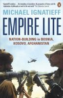 Cover image for Empire lite : nation-building in Bosnia, Kosovo, and Afghanistan.