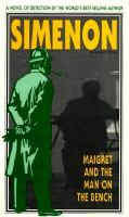 Cover image for Maigret and the man on the bench