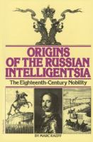 Cover image for Origins of the Russian intelligentsia : the eighteenth-century nobility.