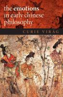 Cover image for The emotions in early Chinese philosophy