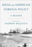 Cover image for Ideas and American foreign policy : a reader