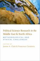 Cover image for Political science research in the Middle East and North Africa  methodological and ethical challenges