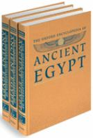 Cover image for The Oxford encyclopedia of ancient Egypt