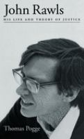 Cover image for John Rawls : his life and theory of justice