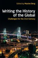 Cover image for Writing the history of the global : challenges for the 21st century