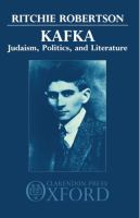 Cover image for Kafka : Judaism, politics, and literature / Ritchie Robertson.