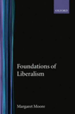 Cover image for Foundations of liberalism