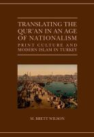 Cover image for Translating the Qur'an in an age of nationalism : print culture and modern Islam in Turkey