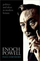 Cover image for Enoch Powell : politics and ideas in modern Britain