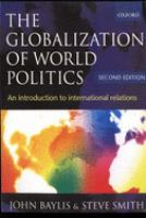 Cover image for The globalization of world politics : an introduction to international relations