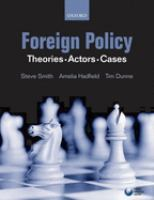 Cover image for Foreign policy : theories, actors, cases