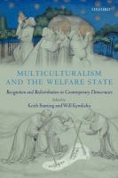 Cover image for Multiculturalism and the welfare state : recognition and redistribution in contemporary democracies