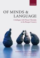 Cover image for Of minds and language : a dialogue with Noam Chomsky in the Basque country