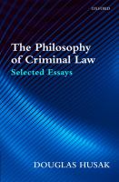 Cover image for The philosophy of criminal law : selected essays