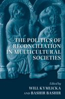 Cover image for The politics of reconciliation in multicultural societies
