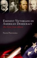 Cover image for Eminent Victorians on American democracy : the view from Albion