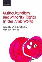 Cover image for Multiculturalism and minority rights in the Arab world