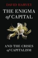 Cover image for The enigma of capital : and the crises of capitalism