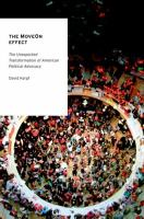Cover image for The MoveOn effect : the unexpected transformation of American political advocacy