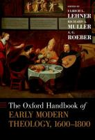 Cover image for The Oxford handbook of early modern theology, 1600-1800
