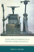 Cover image for Power and governance in a partially globalized world