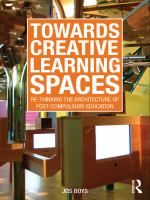 Cover image for Towards creative learning spaces re-thinking the architecture of post-compulsory education