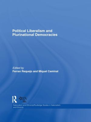 Cover image for Political liberalism and plurinational democracies