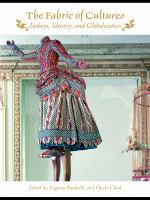 Cover image for The fabric of cultures fashion, identity, and globalization