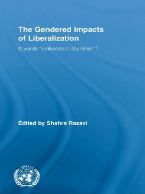 "Cover image for The gendered impacts of liberalization towards ""embedded liberalism""?"