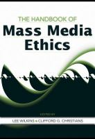 Cover image for The handbook of mass media ethics
