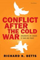 Cover image for Conflict after the Cold War : arguments on causes of war and peace