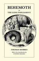 Cover image for Behemoth; or, The long Parliament