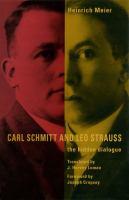 Cover image for Carl Schmitt and Leo Strauss : the hidden dialogue