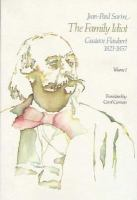 Cover image for The family idiot : Gustave Flaubert, 1821-1857