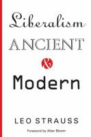 Cover image for Liberalism, ancient and modern