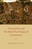 Cover image for Nationalism and the moral psychology of community