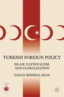 Cover image for Turkish foreign policy : Islam, nationalism, and globalization