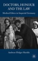 Cover image for Doctors, Honour and the Law Medical Ethics in Imperial Germany