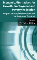 Cover image for Economic Alternatives for Growth, Employment and Poverty Reduction Progressive Policy Recommendations for Developing Countries