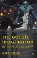 Cover image for The Gothic Imagination Conversations on Fantasy, Horror, and Science Fiction in the Media