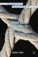 Cover image for Urban Black women and the politics of resistance