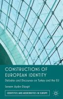 Cover image for Constructions of European identity : debates and discourses on Turkey and the EU