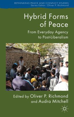 Cover image for Hybrid Forms of Peace From Everyday Agency to Post-Liberalism