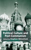 Cover image for Political Culture and Post-Communism