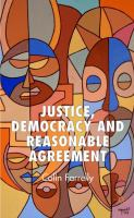 Cover image for Justice, Democracy and Reasonable Agreement