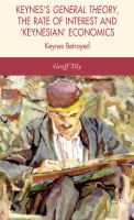 Cover image for Keynes's General Theory, the Rate of Interest and 'Keynesian' Economics Keynes Betrayed