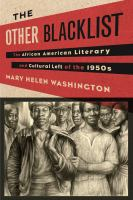 Cover image for The Other Blacklist : the African American Literary and Cultural Left of the 1950s