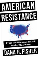 Cover image for American resistance from the Women's March to the blue wave