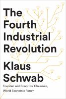 Cover image for The fourth industrial revolution
