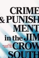 Cover image for Crime and punishment in the Jim Crow South